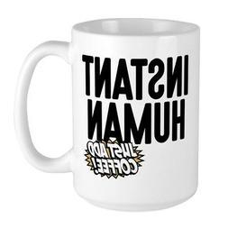 instant human just add coffee large mug